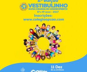 Vestibulinho Colegio Opção Vitória da Conquista 2 Edição